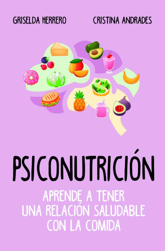 Psiconutrición - Griselda Herrero y Cristina Andrades